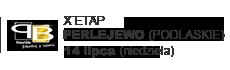 X ETAP - PERLEJEWO (PODLASKIE)