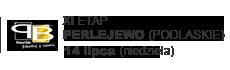 XI ETAP - PERLEJEWO (PODLASKIE)