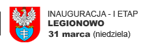 INAUGURACJA - I ETAP - LEGIONOWO
