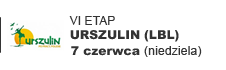 VI etap - Urszulin (lubelskie)